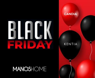 BLACK FRIDAY ΣΤΟ MANOS HOME!